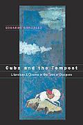 Cuba And the Tempest Literature & Cinema in the Time of Diaspora