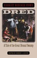 Dred A Tale of the Great Dismal Swamp