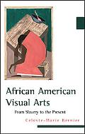 African American Visual Arts: From Slavery to the Present