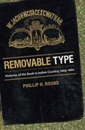 Removable Type : Histories of the Book in Indian Country, 1663-1880