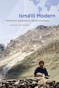 Isma'ili Modern: Globalization and Identity in a Muslim Community (Islamic Civilization and ...
