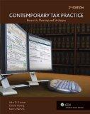 Contemporary Tax Practice: Research, Planning and Strategies (2nd Edition)