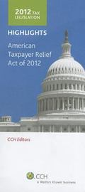 Tax Legislation 2012 : Highlights (CCH Stock Edition)
