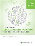Essentials of Federal Income Taxation for Individuals and Business (2016)