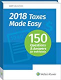 2018 Taxes Made Easy: 150 Questions and Answers for Individuals