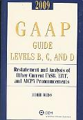 GAAP Guide Levels B, C, and D: Restatement and Analysis of Other Current FASB, EITF, and AIC...