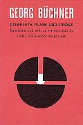 Georg Buchner Complete Plays and Prose