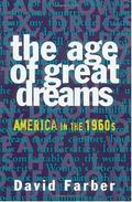 Age of Great Dreams America in the 1960s