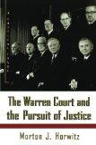 The Warren Court and the Pursuit of Justice (Hill and Wang Critical Issues)
