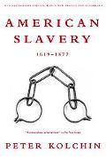 American Slavery 1619-1877