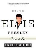 Fortunate Son The Life of Elvis Presley