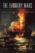 Barbary Wars American Independence in the Atlantic World