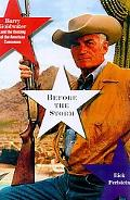 Before the Storm Barry Goldwater and the Unmaking of the American Consensus