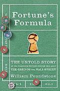 Fortune's Formula: The Untold Story of the Scientific Betting System That Beat the Casinos a...