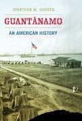 Guantánamo : An American History