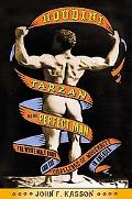 Houdini, Tarzan, and the Perfect Man The White Male Body and the Challenge of Modernity in A...