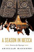 Season in Mecca Narrative of a Pilgrimage