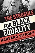 The Struggle for Black Equality: 25th-Anniversary Edition