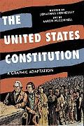 The United States ConstitutionA A Graphic Adaptation