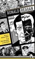 Ronald Reagan A Graphic Biography