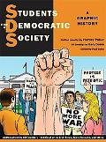 Students for a Democratic Society A Graphic History