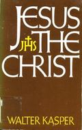 Jesus the Christ - Walter Kasper - Hardcover