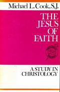 Jesus of Faith: A Study in Christology