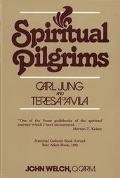 Spiritual Pilgrims Carl Jung and Teresa of Avila