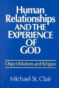 Human Relationships+experience of God