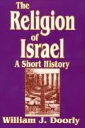 Religion of Israel A Short History
