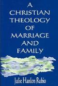 Christian Theology of Marriage and Family