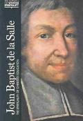 John Baptist De LA Salle The Spirituality of Christian Education