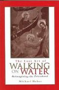 Lost Art of Walking on Water Reimagining the Priesthood