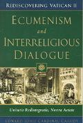 Ecumenism And Interreligious Dialogue Unitatis Redintegratio, Nostra Aetate