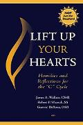 Lift Up Your Hearts Homilies and Reflections for the
