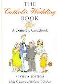 Catholic Wedding Book A Complete Guidebook