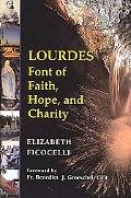 Lourdes Font of Faith, Hope, and Charity