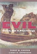Evil: Satan, Sin, and Psychology
