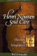 Henri Nouwen and Soul Care: A Ministry of Integration