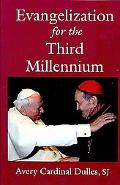 Evangelization for the Third Millennium