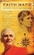 Faith Maps : Ten Religious Explorers from Newman to Joseph Ratzinger