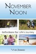 November Noon : Reflections for Life's Journey