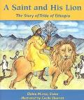Saint and His Lion The Story of Tekla of Ethiopia