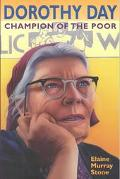 Dorothy Day Champion of the Poor