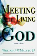 Meeting the Living God (Fourth Edition)
