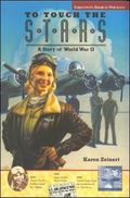 To Touch the Stars A Story of World War II