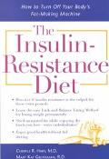 Insulin Resistance Diet How to Turn Off Your Body's Fat-Making Machine