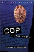 Cop A True Story