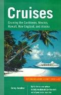 Cruises: Cruising the Caribbean, Mexico, Hawaii, New England and Alaska, 2000-2001