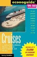Econoguide: Cruises 1999 Edition (2000) - Corey Sandler - Paperback